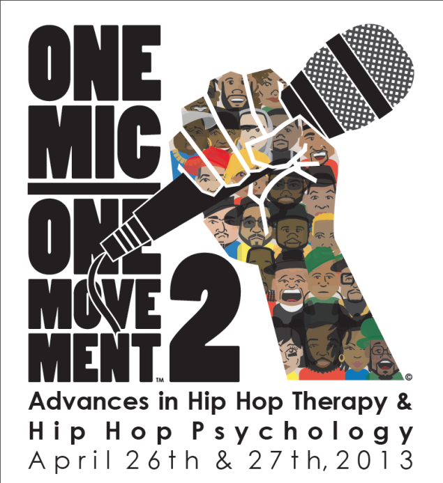 One Mic, One Movement Hip Hop Psych Conference