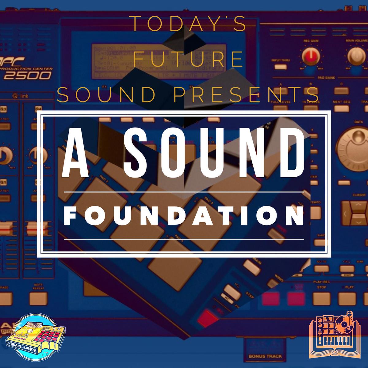 A Sound Foundation